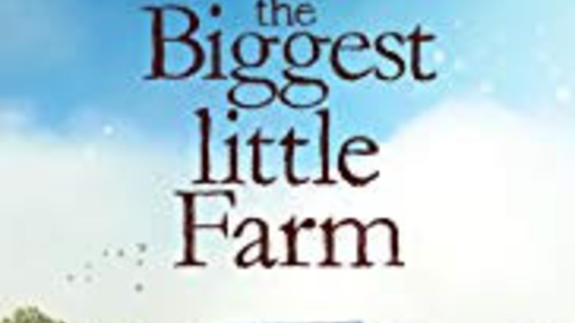 Biggest Little Farm